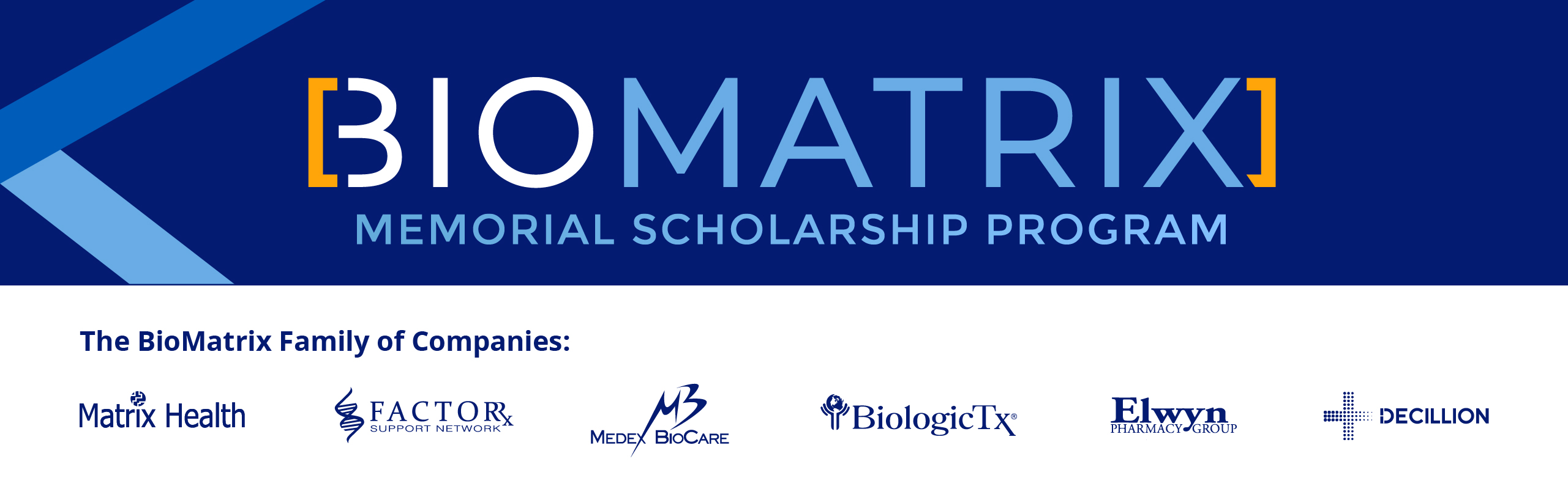 BioMatrix Memorial Scholarship Program
